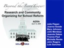 2005 AERA Readers Theater Presentation: Research And Community Organizing For School Reform